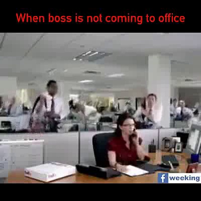 When boss not coming to office
