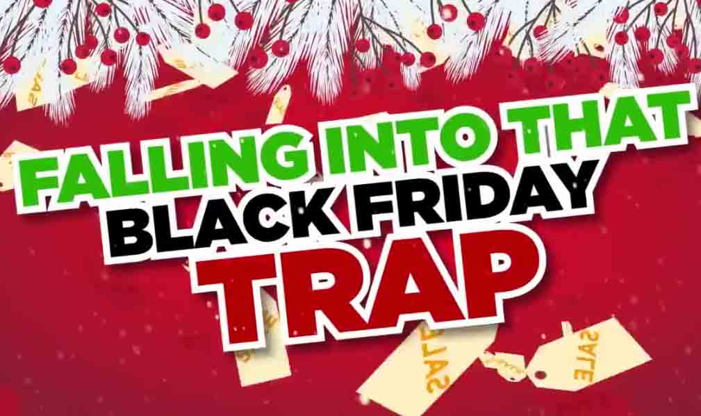 The Black Friday trap