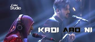Kadi Aao Ni Coke Studio Season 8, Episode 6