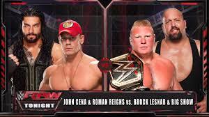 John Cena & Roman Reigns vs Brock Lesnar & Big Show