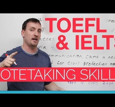 TOEFL & IELTS skills – Notetaking