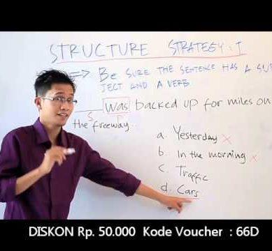 Strategi Cara Menjawab Soal Structure Tes TOEFL dengan Benar dan Cepat – Tips Tes TOEFL Online #1