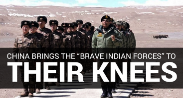 """China Brings the """"Brave Indian Forces"""" to Their Knees"""