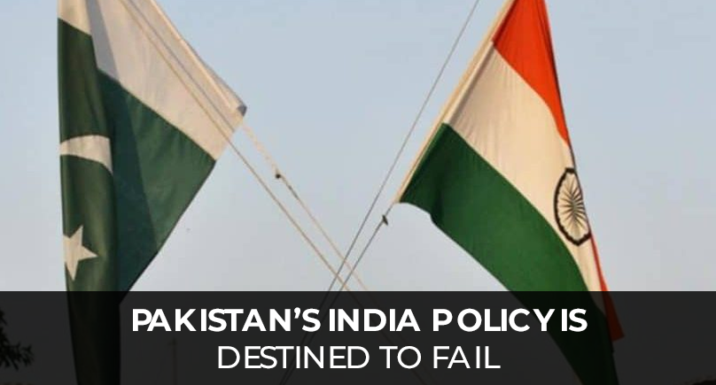 Pakistan's India policy is destined to fail-RavaSpecial