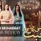Drama Review: Ghisi Piti Muhabbat