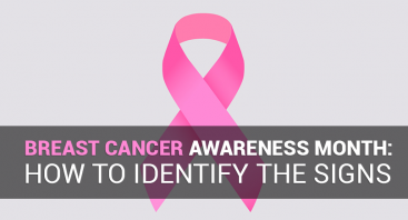 Breast Cancer Awareness Month: How to Spot the Signs