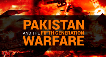 Pakistan And the Fifth Generation Warfare