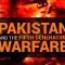Pakistan And the Fifth Generation Warfare
