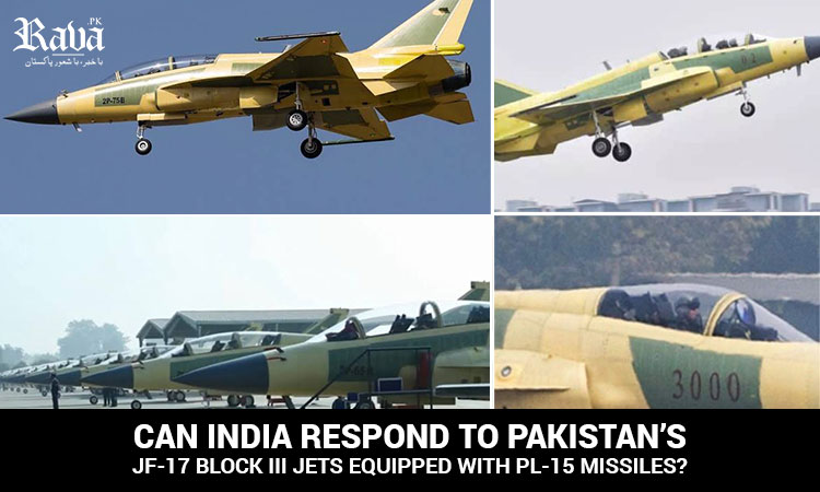 Can India Respond to Pakistan's JF-17 Block III Jets Equipped with PL-15 Missiles?