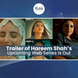 Trailer of Hareem Shah's Upcoming Web Series Is Out
