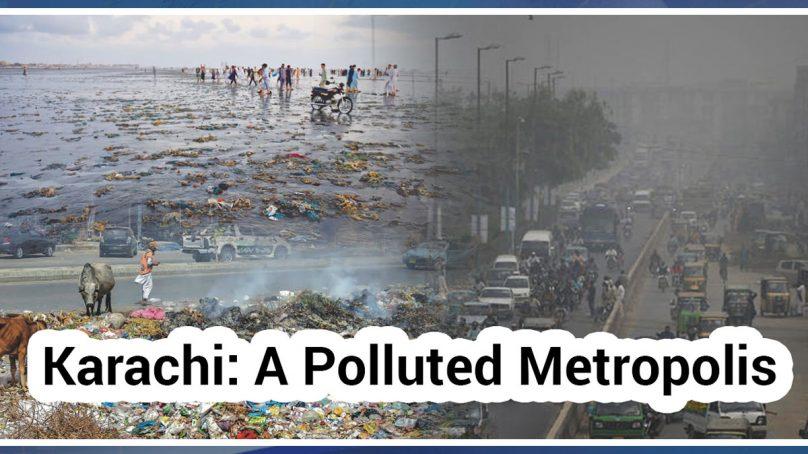 Karachi: A Polluted Metropolis