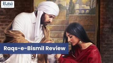 RAQS-E-BISMIL REVIEW