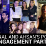 Minal and Ahsan Post Engagement Party