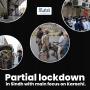 Partial lockdown in Sindh with main focus on Karachi