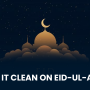 Keep it Clean on Eid-ul-Azha