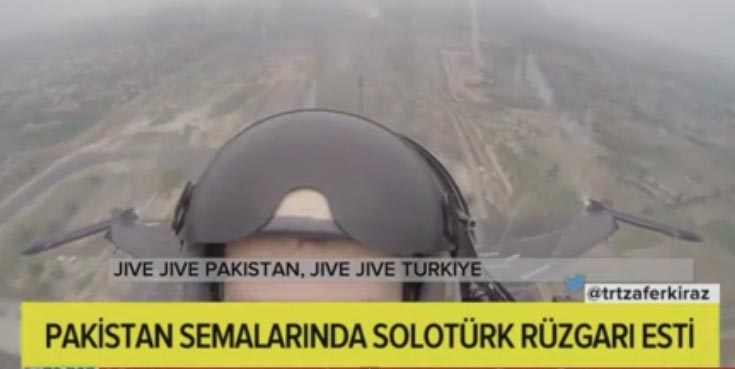 "Turkish Pilot saying ""Jivay Jivay Pakistan"""