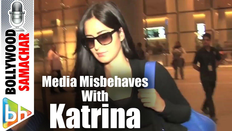 Media Misbehaves With Katrina Kaif