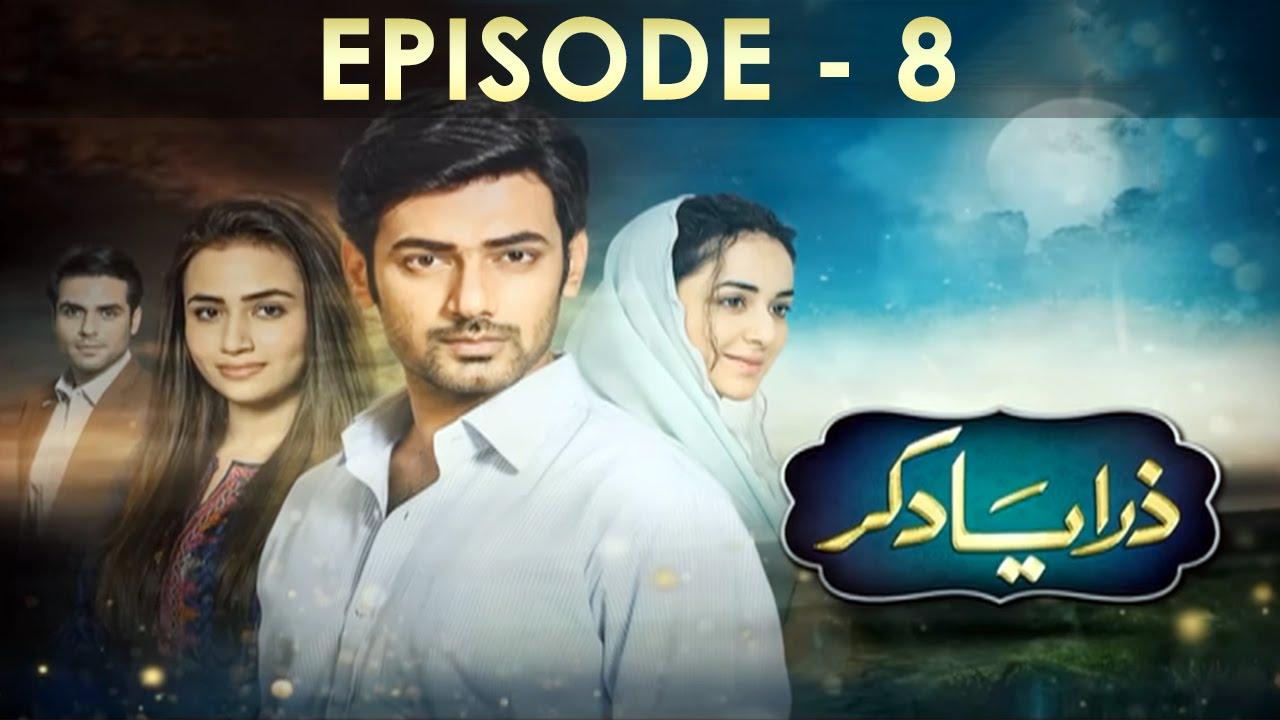 Zara-Yaad-Kar-Episode-8-Full-HD-Hum-TV-Drama-03-May-2016