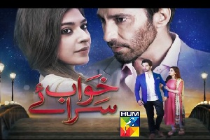 Khwab Saraye – Episode 32 , August 30th, 2016