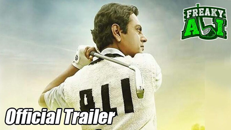 Freaky Ali | Starring: Nawazuddin Siddiqui | Official Trailer |