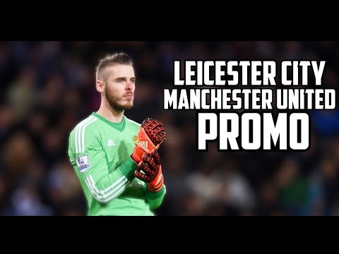 Man United vs Leicester City ● EPL PROMO ● 2016/17