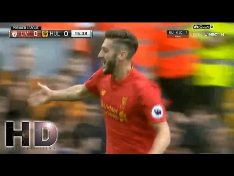 Adam Lallana Goal  – Liverpool vs Hull City 5-1 Premier League 2016