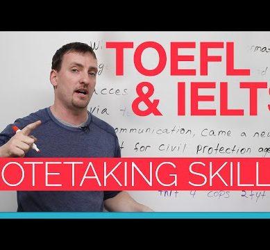 TOEFL & IELTS skills – Notetaking