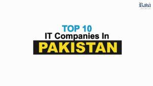To 10 IT Companies In Pakistan