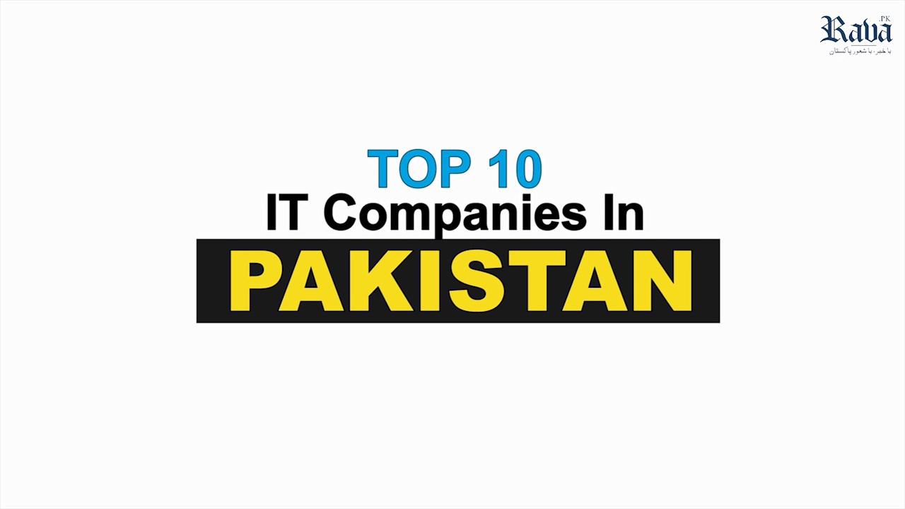 To 10 IT Companies In Pakistan