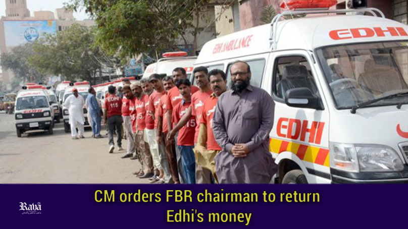 CM orders FBR chairman to return Edhi's money