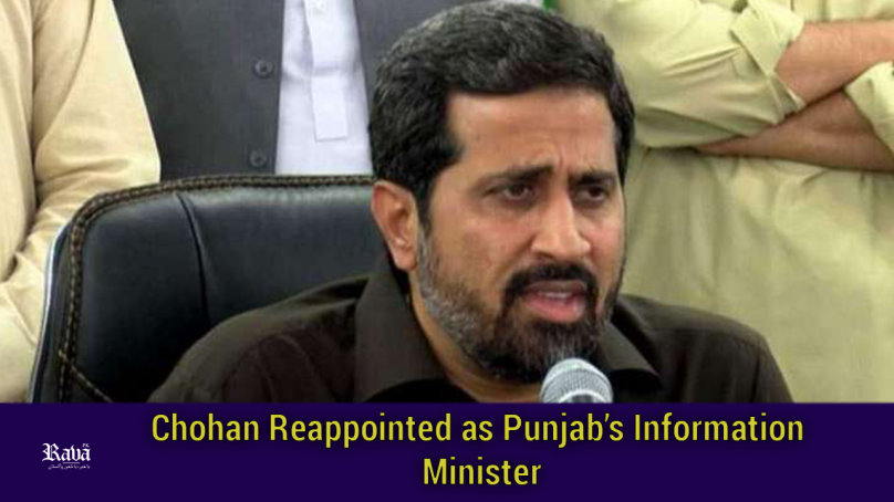 Chohan Reappointed as Punjab's Information Minister