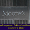 Moody's upgrades Pakistan's outlook from 'negative' to 'stable'