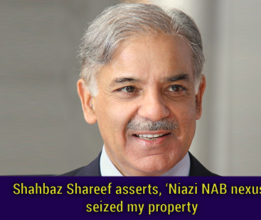 Shahbaz Shareef asserts, 'Niazi NAB nexus' seized my property