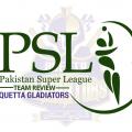 Team Review - Quetta Gladiators PSL 2020