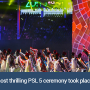 The most thrilling PSL 5 ceremony took place in Karachi