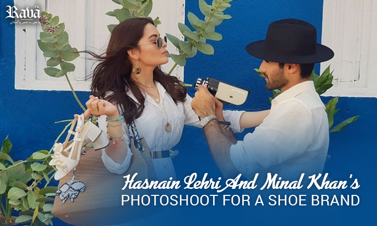 Hasnain Lehri and Minal Khan's Photoshoot for a Shoe Brand