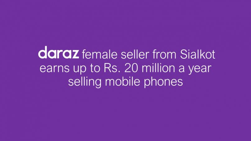 Daraz female seller from Sialkot earns up to Rs 20 million a year selling mobile phones