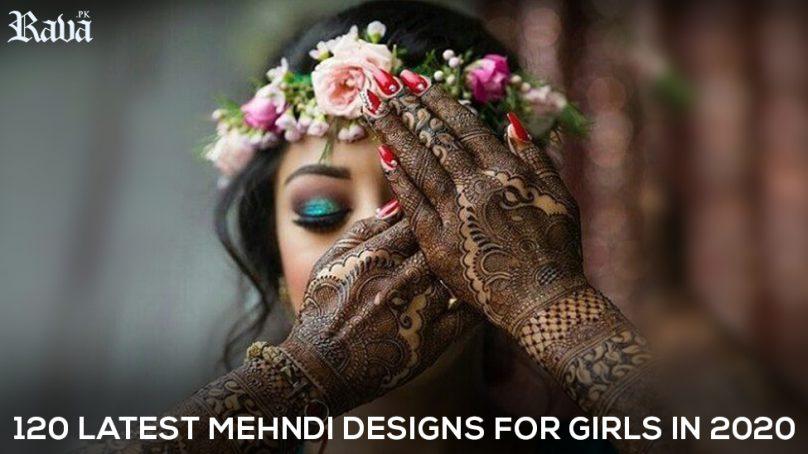 120 Latest Mehndi Designs for Girls in 2020