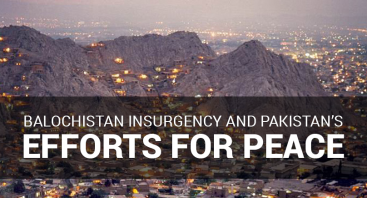 Balochistan Insurgency and Pakistan's Efforts for Peace