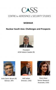 CASS Holds Webinar:  Nuclear South Asia Challenges And Opportunities