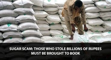 Sugar Scam: Those Who Stole Billions of Rupees Must be Brought to Book