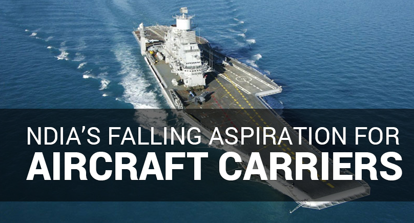 India's Falling Aspirations For AirCraft  Carriers