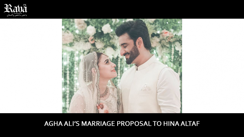 How Agha Ali proposed to Hina Altaf