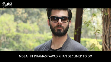 Mega-Hit Dramas Fawad Khan Declined to Do