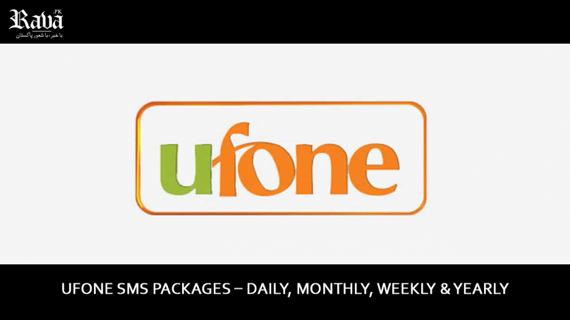 Ufone SMS Packages – Daily, Monthly, Weekly & Yearly