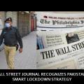 Wall Street Journal Recognizes Pakistan's Smart Lockdown Strategy