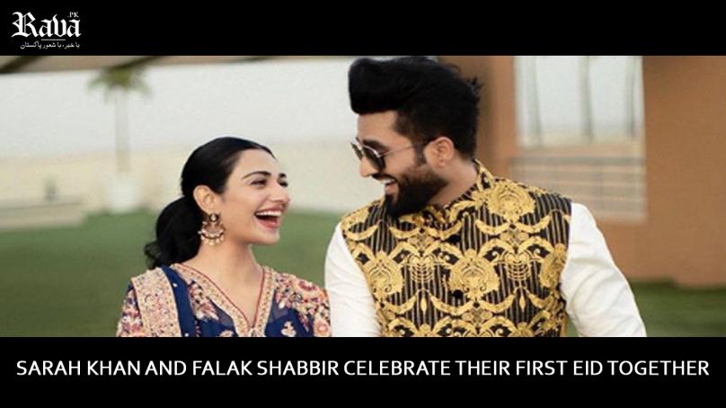 Sarah Khan and Falak Shabbir Celebrate Their First Eid Together