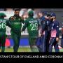 Pakistan Tour England amid Coronavirus