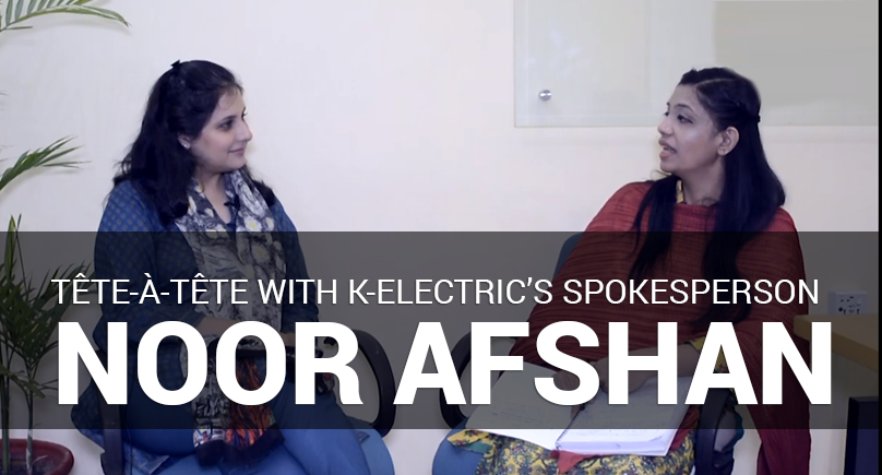 Tête-à-tête with K-Electric's spokesperson Noor Afshan