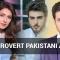 The Introvert Pakistani Actors